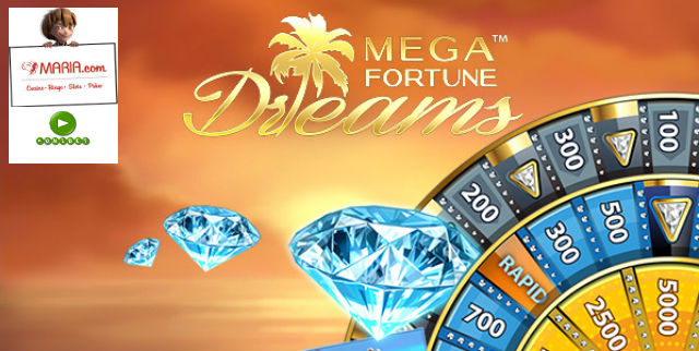 Maria casino mega fortune dreams